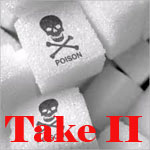 Sugar-toxic Take II