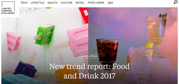 New trend report from JWT: Food and Drink 2017