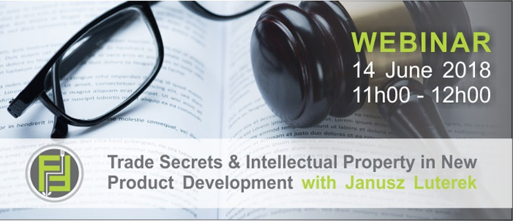 Webinar: Trade secrets and intellectual property in new product development