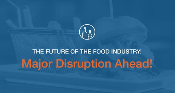 How technology, consumer habits, industry dynamics are changing the future of food