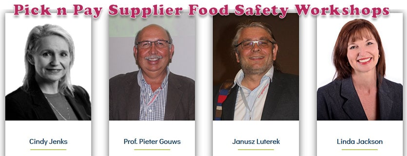 "Pick n Pay Supplier Food Safety Workshops 2019 – ""Know thy Enemy"""