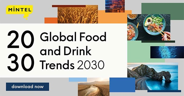 Mintel Global Food and Drink Trends to 2030